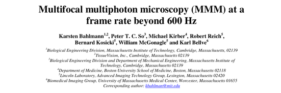 Multifocal multiphoton microscopy (MMM) at a frame rate beyond 600 Hz